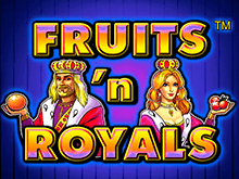 Играть Fruits and Royals в онлайн казино